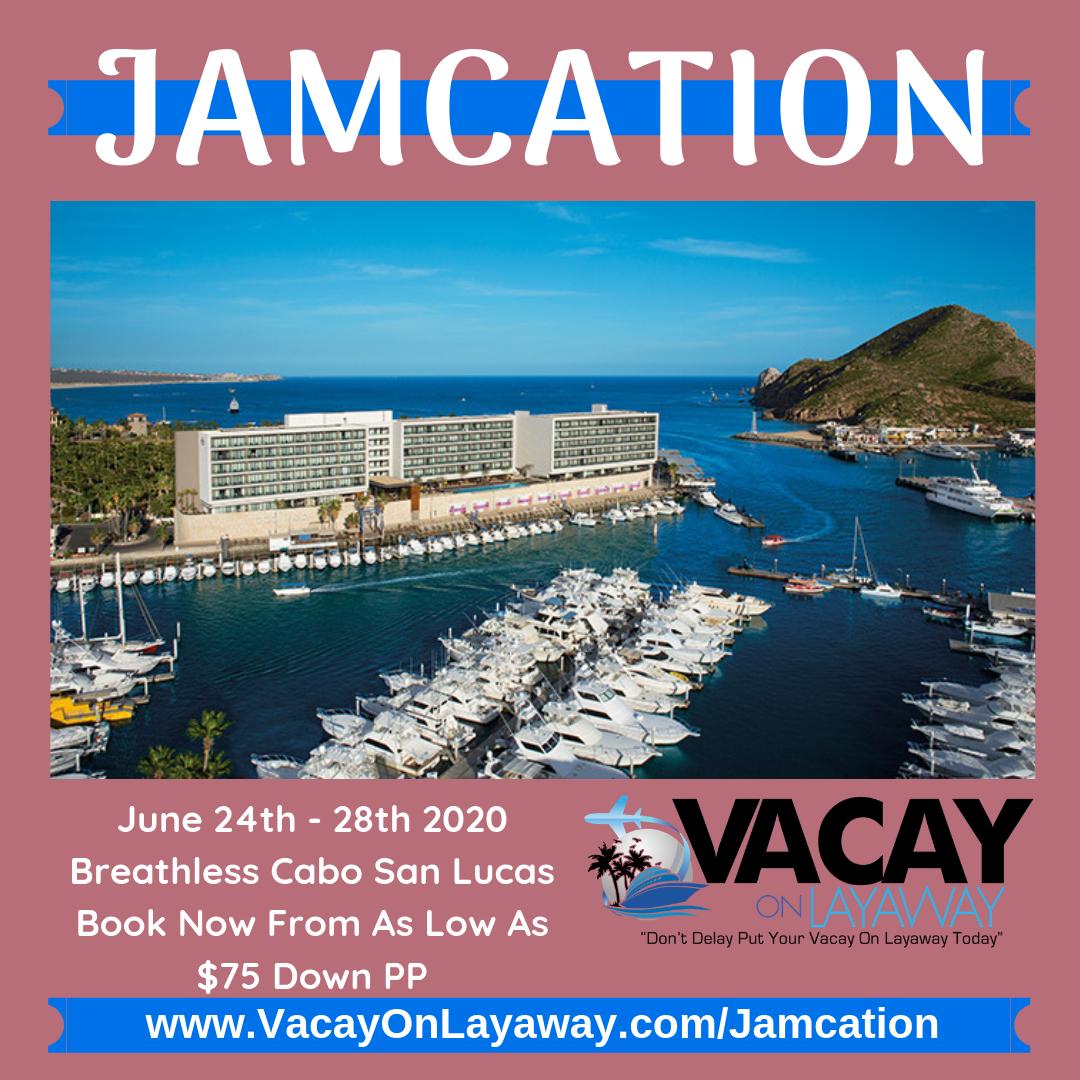JamCation - Vacay On Layaway